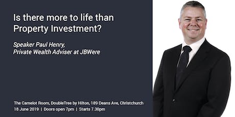 Is there more to life than Property Investment? tickets