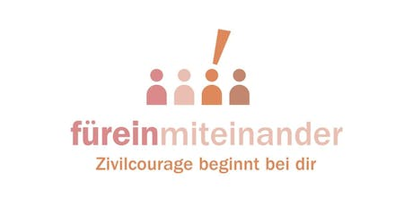 füreinmiteinander - Zivilcourageworkshop Tickets