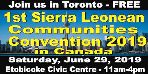 1st. Sierra Leonean Communities Convention 2019 in Canada: Venue-Toronto