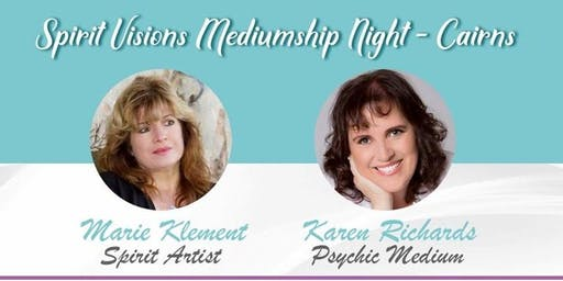 Spirit Visions Mediumship Night with Marie Klement & Karen Richards