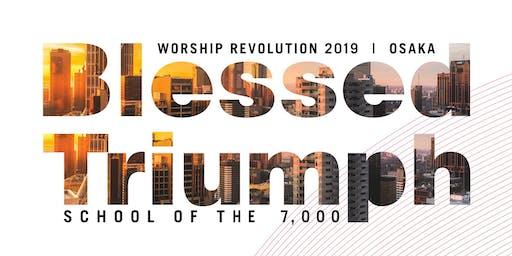 Worship Revolution 2019 < Blessed Triumph >