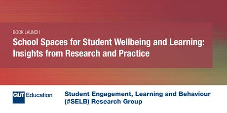 School Spaces for Student Wellbeing and Learning: Insights from Research and Practice tickets