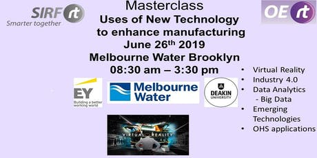 Uses of Advanced Technologies in Manufacturing & Site Tour Melbourne Water  tickets