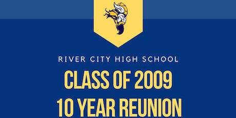 River City High School Class of 2009 10 Year Reunion tickets