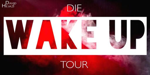 Die WAKE UP Tour - David Hejazi live in Dresden!