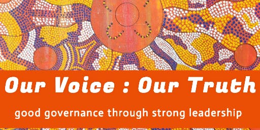 Our Voice - Our Truth: Good Governance through strong Leadership
