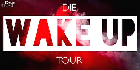 Die WAKE UP Tour - David Hejazi live in Augsburg! Tickets