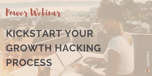 How to Kickstart Your Growth Hacking Process and Get Shit Done Faster!