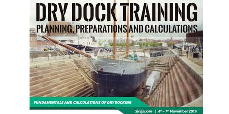 Dry Dock Training – Planning, Preparations and Calculations tickets