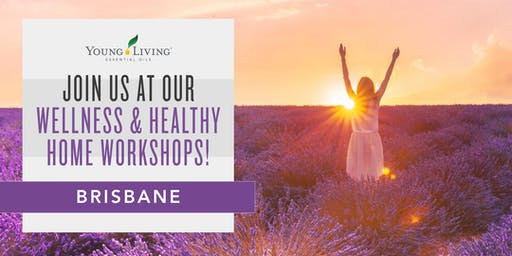 Wellness & Healthy Home Workshops - Brisbane