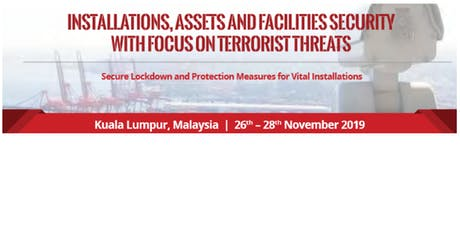 Installations, Assets & Facilities Security with focus on Terrorist Threats tickets