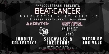 Beat:Cancer Manchester -  ESA, Zeitgeist Zero, Sidewalks & Skeletons + More tickets