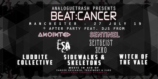 Beat:Cancer Manchester -  ESA, Zeitgeist Zero, Sidewalks & Skeletons + More