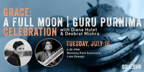 Grace: A Full Moon / Guru Purnima Celebration tickets