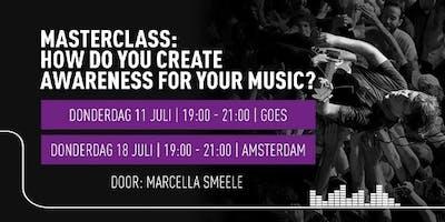 Masterclass: How do you create awareness for your music?