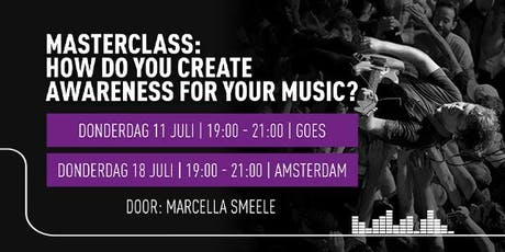 Masterclass: How do you create awareness for your music? tickets