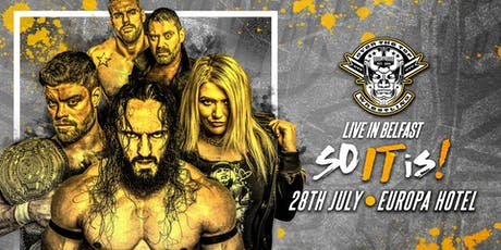 "Over The Top Wrestling Presents ""Belfast So It Is"" tickets"