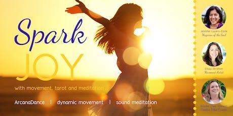 Spark Joy with Movement, Tarot & Meditation tickets