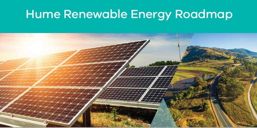 Hume Renewable Energy Roadmap Launch - Community dinner & celebration
