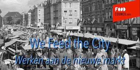 We Feed the City 2019: werken aan de Nieuwe Markt tickets