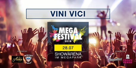 MEGAFESTIVAL - VINI VICI Tickets