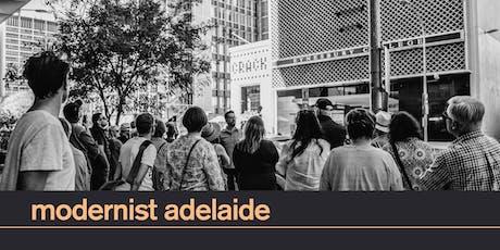 Modernist Adelaide Walking Tour | 25 Aug 11am tickets