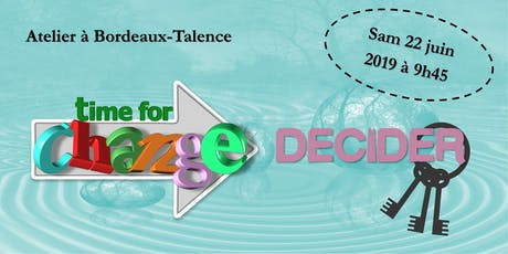 Les clés de la prise de décision ! (à Bordeaux - Développement performances) billets