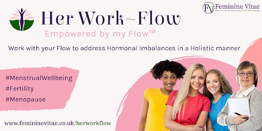 Women's Wellbeing: Work with your Flow to restore Hormonal Balance