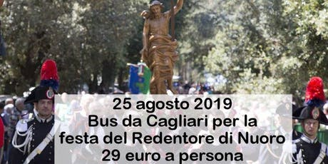 Bus da Cagliari per la festa del Redentore di Nuoro 2019 tickets
