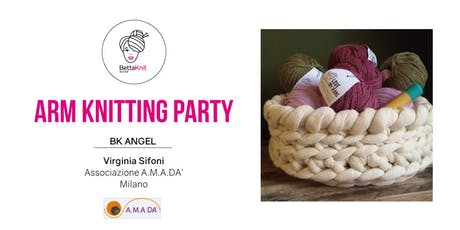 Arm Knitting Party biglietti