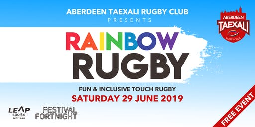Aberdeen Taexali Presents Rainbow Rugby