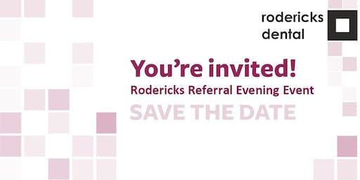 Rodericks Referral Open Evening 27/06/19