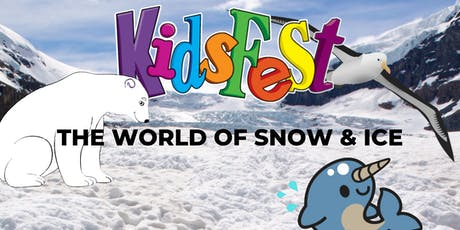 KidsFest - The World of Snow & Ice tickets