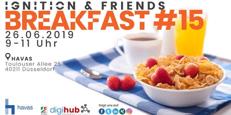 Ignition & friends breakfast #15 Tickets