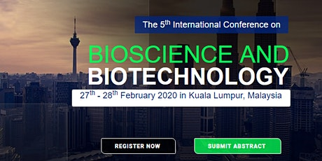 The 5th International Conference on Bioscience and Biotechnology 2020 tickets