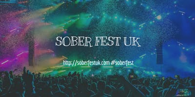 SOBER FEST UK  29th-31st May 2020 - A Conscious Clubbing Festival For All.