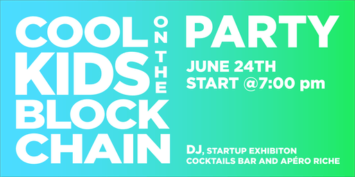 Cool Kids On The Blockchain - Startup Party | part of Crypto Valley Week