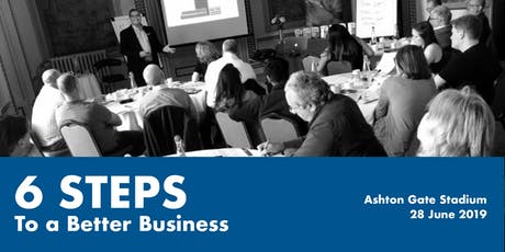 FREE: 6 Steps to a Better Business tickets