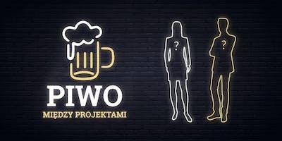 Piwo Między Projektami #7