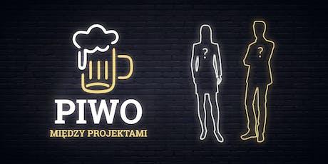Piwo Między Projektami #7 tickets