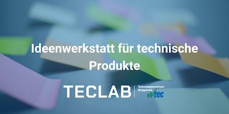 Ideenwerkstatt für technische Produkte Tickets