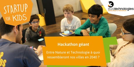 Hackathon // Startup For Kids x Euratechnologies  billets