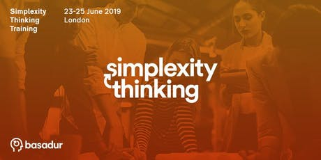 Become an Innovation Powerhouse: Simplexity Thinking Training  (23-25 June) tickets