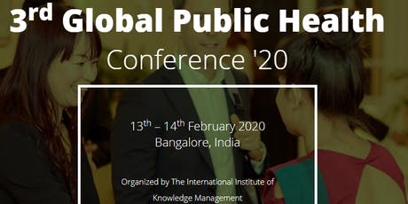 The 3rd  Global Public Health Conference 2020 – (GlobeHeal 2020)  tickets