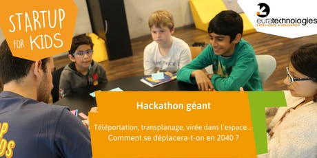 Hackathon Scolaire // Startup For Kids x Euratechnologies  billets