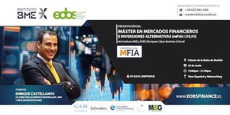 Presentación del Máster en Mercados Financieros e Inversiones Alternativas entradas