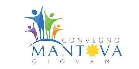 Convegno giovani di Mantova 15-22 giugno 2019 biglietti