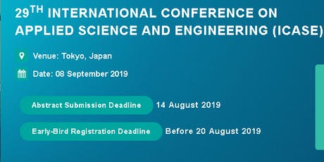 29th International Conference on Applied Science and Engineering (ICASE) tickets
