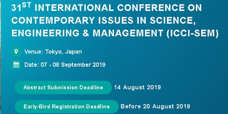 31st International Conference on Contemporary issues in Science, Engineering & Management (ICCI-SEM) tickets