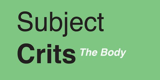 Subject Crits July 4th:  Artwork that includes reference to 'The Body'